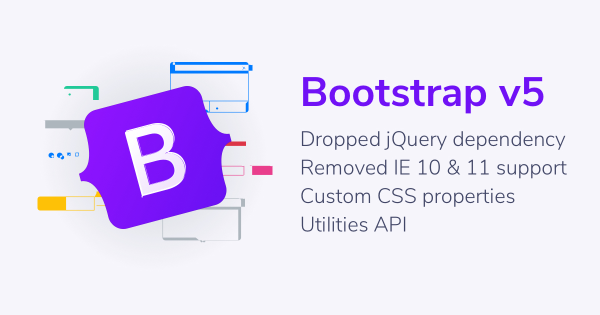 Bootstrap V5 Alpha Drops jQuery and Support for IE 10 and 11