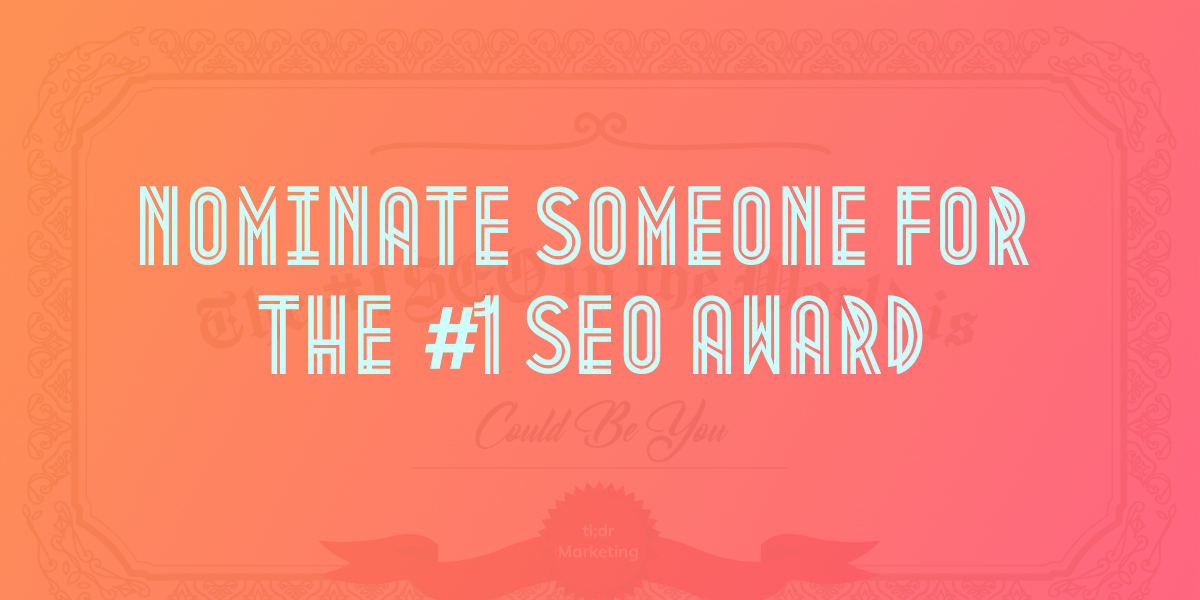 I made a website where you can nominate fellow SEOs for a FAKE best SEO in the world award