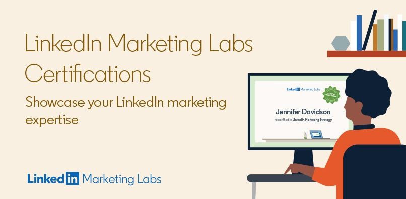 LinkedIn Offers Marketing Labs Certifications